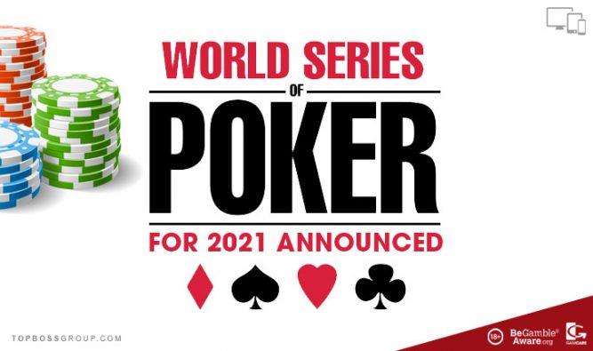 World series of poker WSOP) for 2021 Announced