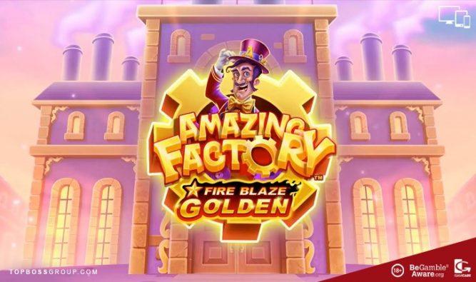 Amazing Factory Fire Blaze Slot