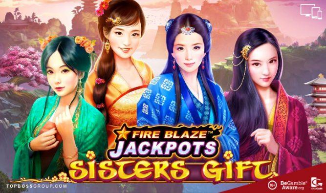 fire blaze jackpots sisters gift