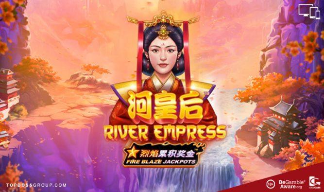 River Empress fire blaze slot